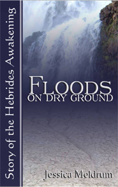 Floods on Dry Ground